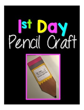 First Day Pencil Craft