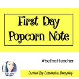 First Day Popcorn Note