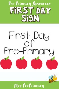 First Day Pre Primary Sign Freebie