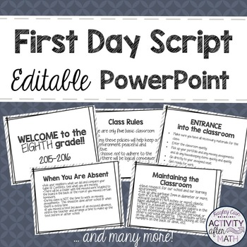 First Day Script in an Editable PowerPoint Black and White Version