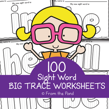 Sight Word Big Trace Worksheets
