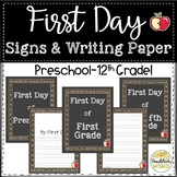 First Day of School Signs and Primary Writing Pages