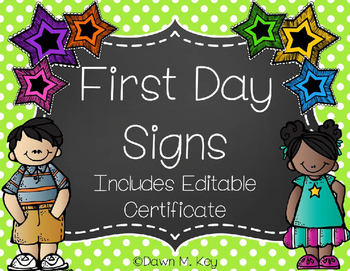 First Day Signs with Editable Certificate