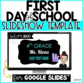 First Day Slideshow (for Google Slides™)