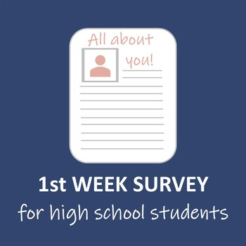First Day/Week Of School Student Survey (HS)