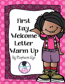 First Day Welcome Letter Warm Up