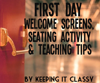 First Day Welcome Screen Assignments, Seating Activity, and Schedule