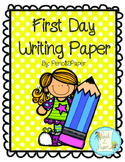 First Day Writing Paper Freebie