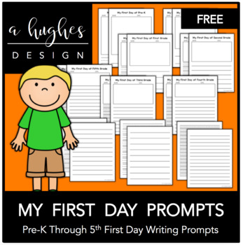 FREE First Day Writing Prompts: PreK-5th {A Hughes Design}