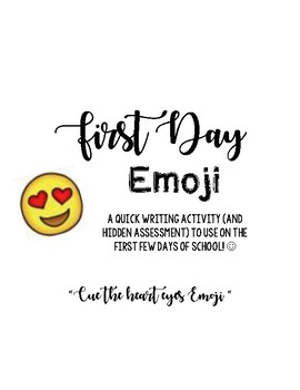 First Day Writing with Emojis