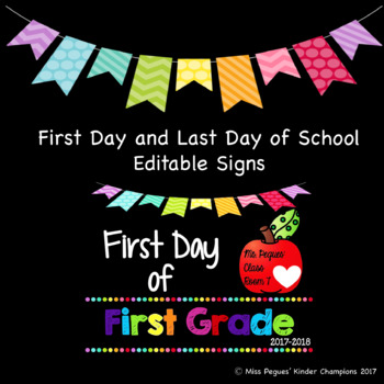 First Day and Last Day Signs
