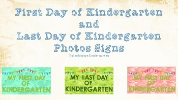 First Day and Last Day of Kindergarten Signs (Watercolor)