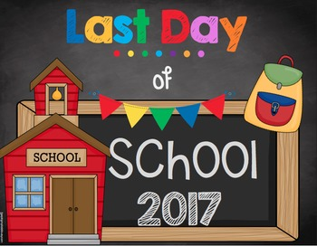 First Day and Last Day of School Sign FREE - Chalkboard - 2016