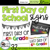 First Day and Last Day of School Signs - 6th Grade