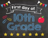 First Day of 10th Grade sign - PRINTABLE
