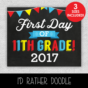 First Day of 11th Grade Printable Chalkboard Sign - 3 Sizes Included