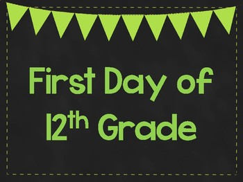 First Day of 12th Grade Printable Posters. First Day of School Signs. 6 Colors.
