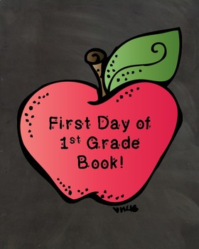 First Day of 1st Grade Book