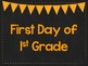 First Day of 1st Grade Printable Posters. First Day of School Signs. 6 Colors.