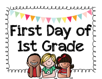 First Day of 1st Grade Sign by Amanda Perelli | Teachers Pay Teachers