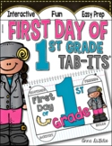First Day of 1st Grade Tab-Its™