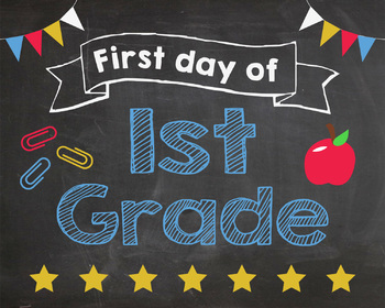 First Day of 1st Grade sign - PRINTABLE