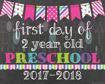 First Day of 2 Year Old Preschool 2017-2018 School Year - Pink Chalkboard Sign