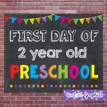 First Day of 2 Year Old Preschool Chalkboard Sign Back to School Photo Prop