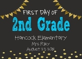 EDITABLE First Day of 2nd Grade Chalkboard Poster