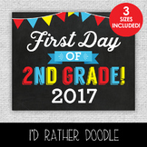 First Day of 2nd Grade Printable Chalkboard Sign - 3 Sizes