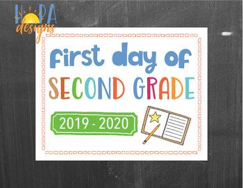 First Day of 2nd Grade Sign - 1st Day of School Printable Sign - Photo Props
