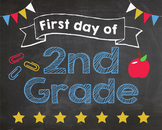 First Day of 2nd Grade sign - PRINTABLE