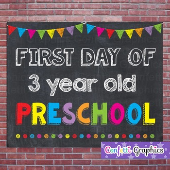 First Day of 3 Year Old Preschool Chalkboard Sign Back to School Photo Prop