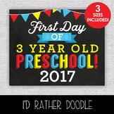 First Day of 3 Year Old Preschool Printable Chalkboard Sig