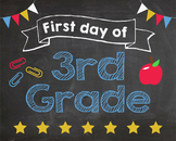 First Day of 3rd Grade sign - PRINTABLE