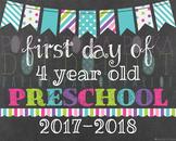First Day of 4 Year Old Preschool - 2017-2018 School Year
