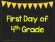 First Day of 4th Grade Printable Posters. First Day of School Signs. 6 Colors.
