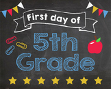 First Day of 5th Grade sign - PRINTABLE