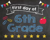 First Day of 6th Grade sign - PRINTABLE