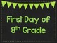 First Day of 8th Grade Printable Posters. First Day of School Signs. 6 Colors.