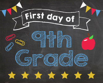 First Day of 9th Grade sign - PRINTABLE