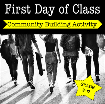 First Day of Class Activity for Community Building
