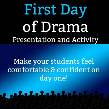 First Day of Drama - 10 Slide Presentation and 2 Classroom