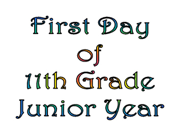 First Day of Eleventh Grade & Last Day of 11th Grade Printable for Photo