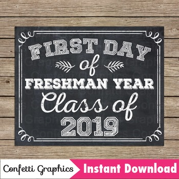 Chalkboard First Day Freshman Year Class 2019 Sign 9th Gra