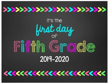 First Day of Fifth Grade Chalkboard Sign