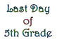 First Day of Fifth Grade & Last Day of 5th Grade Printable for Photo