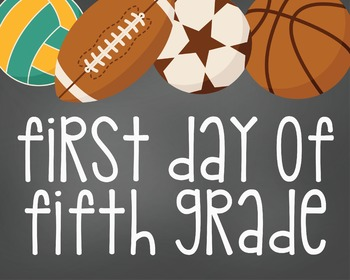 First Day of Fifth Grade-Printable 8x10 Size-Sports Design