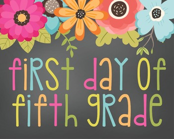First Day of Fifth-Printable 8x10 Size-Floral Design