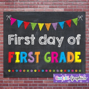 First Day of First Grade 1 Chalkboard Chalk Sign Back to School Photo Prop